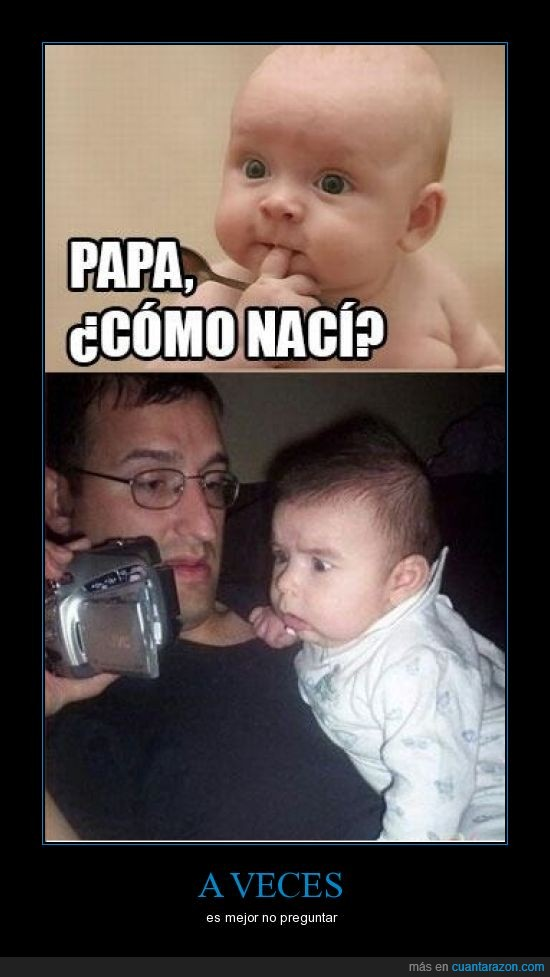 bebé,cámara,mejor no preguntar,omg,padre,preguntar,video