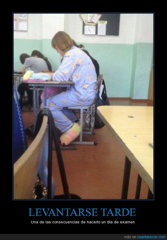 dormir,examen,pijama,tarde