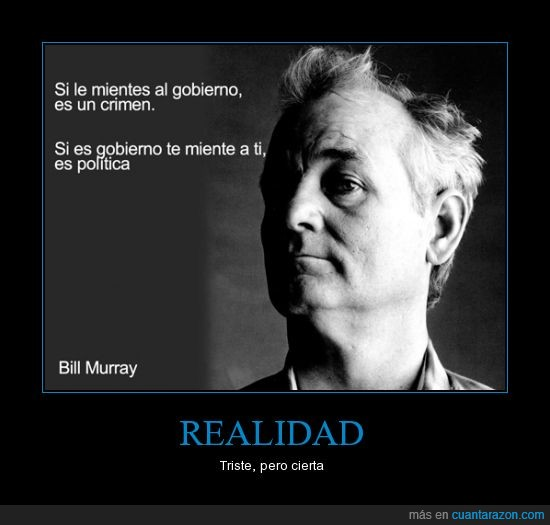 Bill Murray,crimen,mentiras,politica,realidad