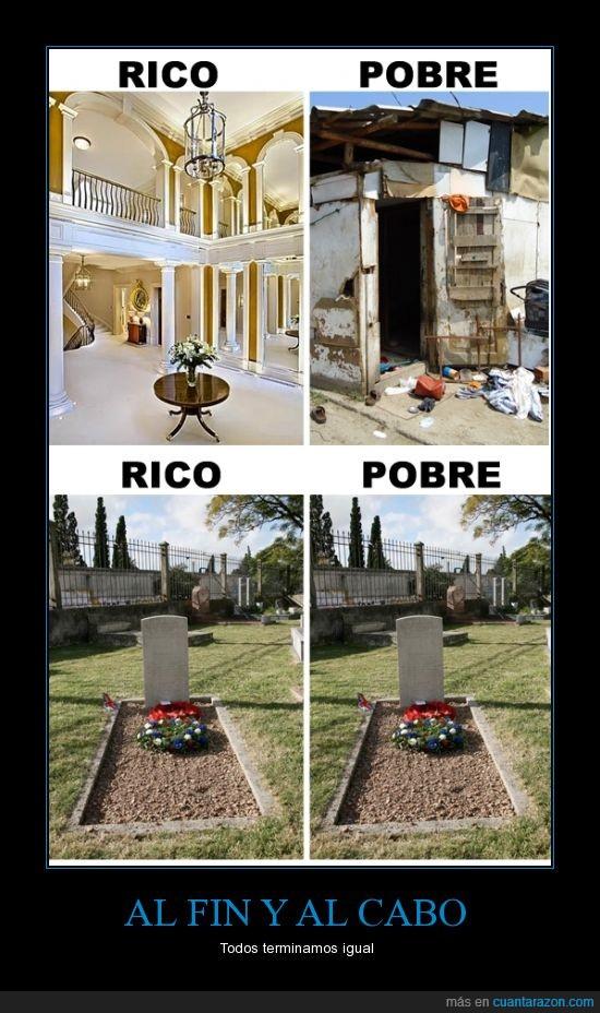 casa,la jodida realidad,mansion,muerte,pobre,rico,vida