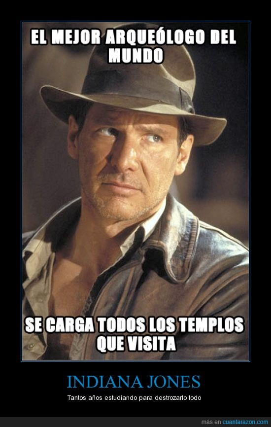 destruir,Indiana Jones,logica,templo