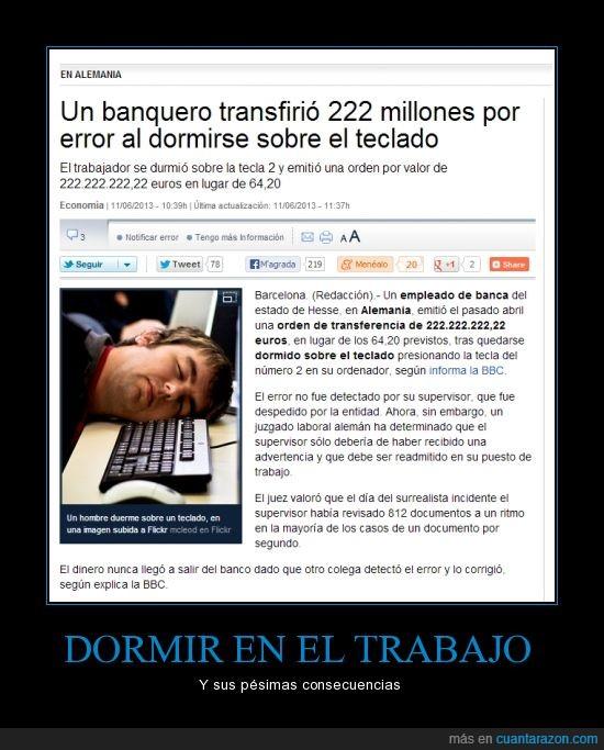 222 millones.,alemania,banquero,dormir,trabajo