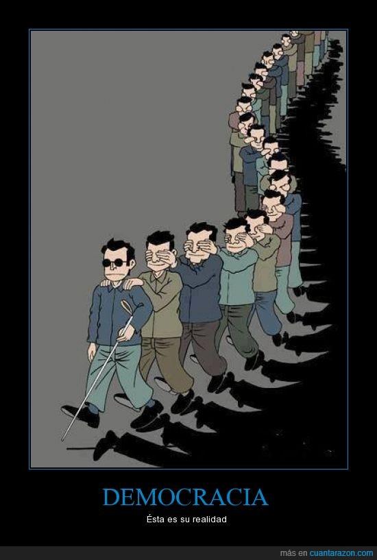 credulidad,Democracia,elección,engaño,realidad