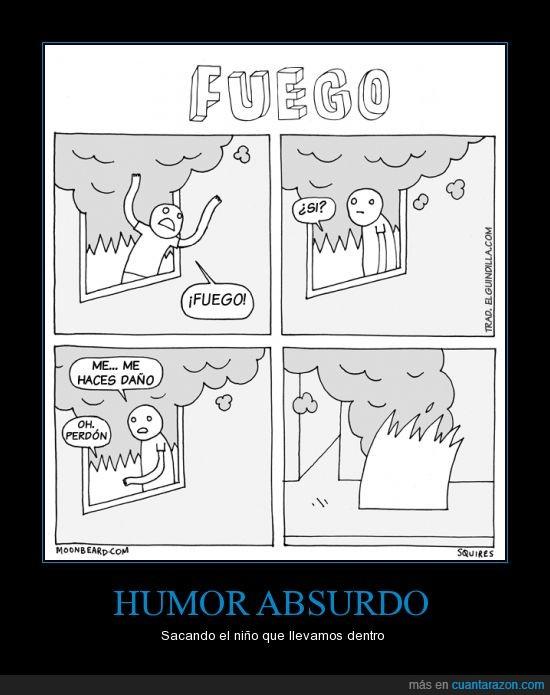 absurdo,fuego,hablar,humor