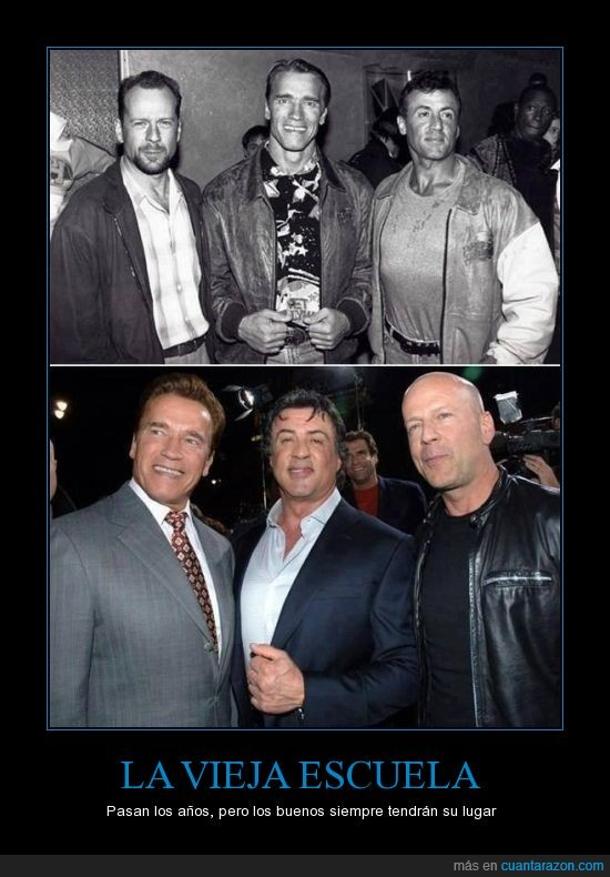 acción,años,Arnold Schwarzenegger,Bruce Willis,Escuela,pasar,Sylvester Stallone