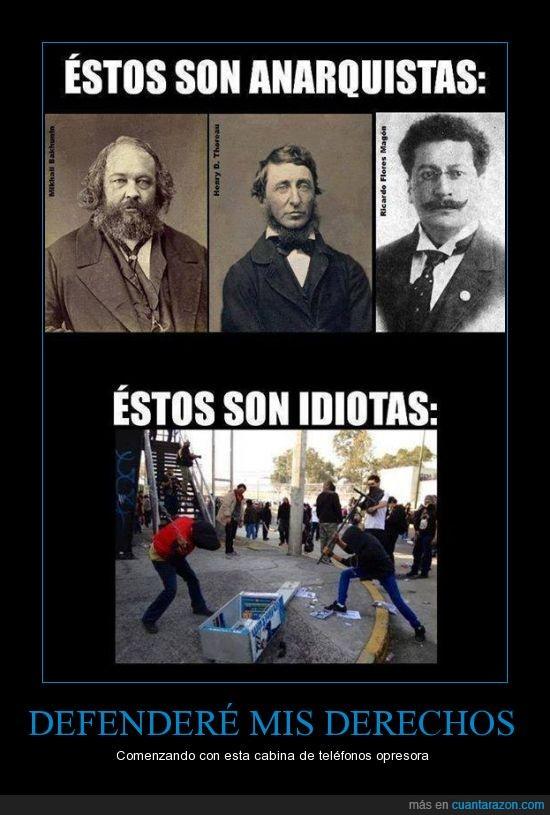 anarquistas,cabina,estupidos,revolución