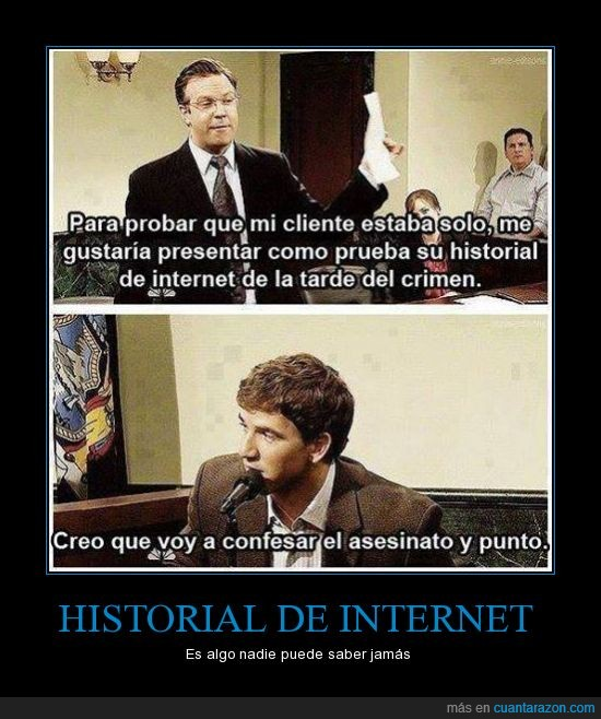 confesar,historial de internet,juicio,oh god why