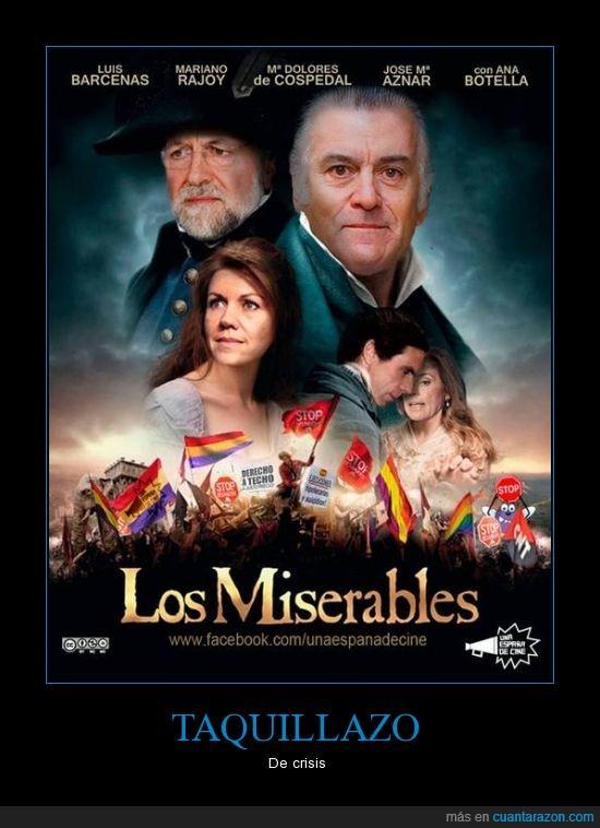 Barcenas,Chorizos ¿Donde?,los miserables,M° Dolores de Cospedal,Rajoy