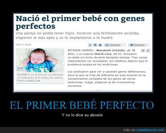 bebe,perfecto,según mi abuela yo soy perfecto