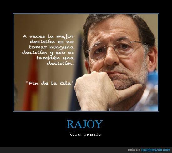 Cuánta Razón Rajoy