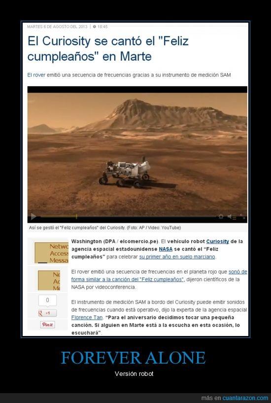 cumpleaños,curiosity,forever alone,Marte,NASA,sonidos