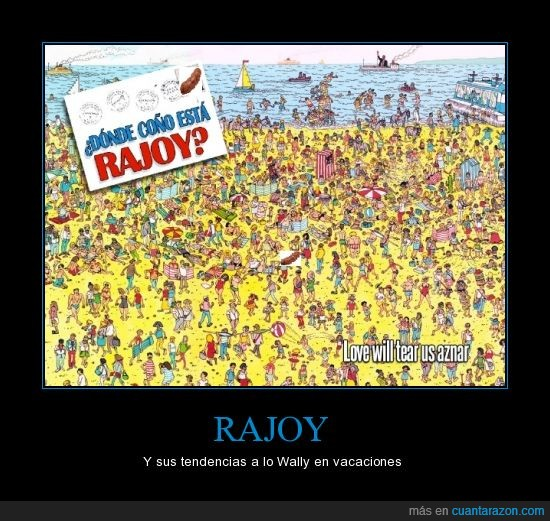 buscando a rajoy,chorizo,politica,pp,rajoy,wally