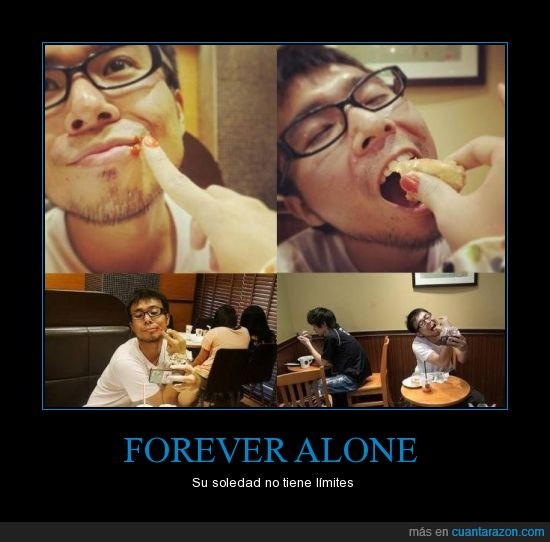 food,forever alone,nivel,pintada,solo,uña