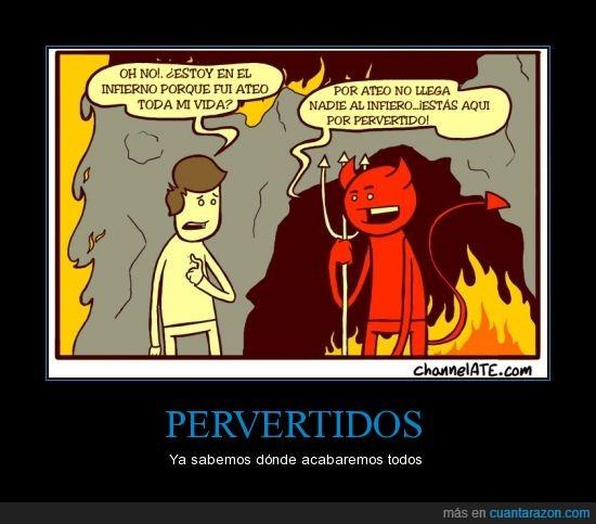 ateo,creer,diablo,dios,infierno,pervertido