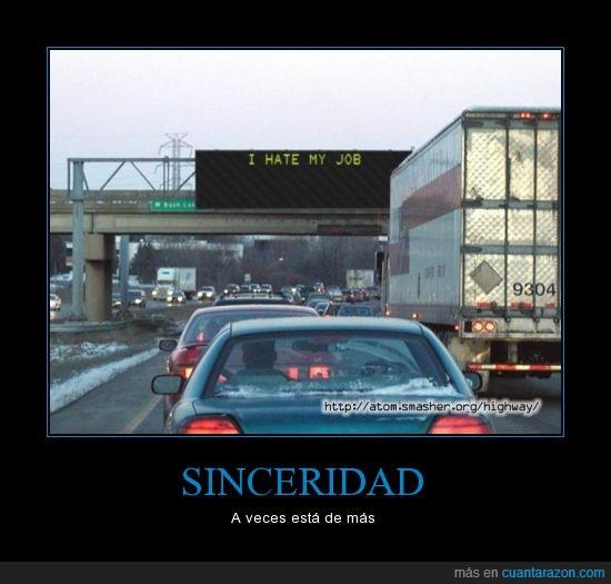 autopista,carretera,cartel,i hate my job,luminoso,odio mi trabajo