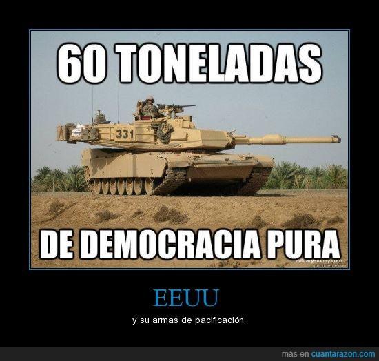 democracia,eeuu,guerra,pura,tanque,tonelada
