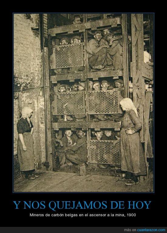 1900,Belgica,Infrahumano,Mineros,Y nos quejamos de hoy