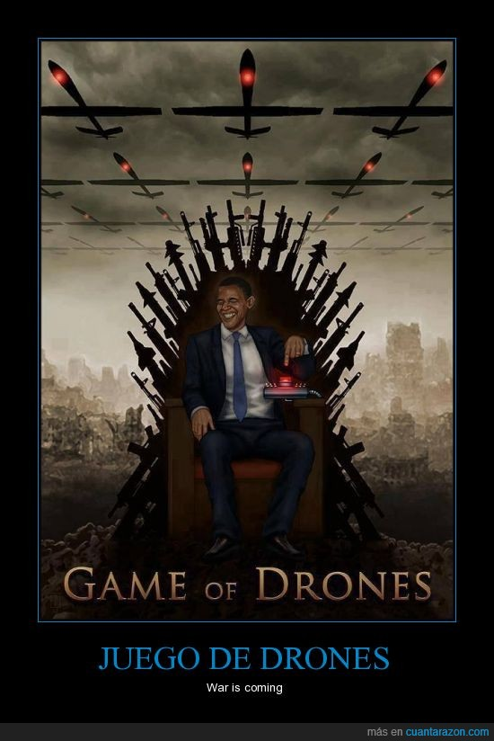 drones,guerra,juego de tronos,obama,siria