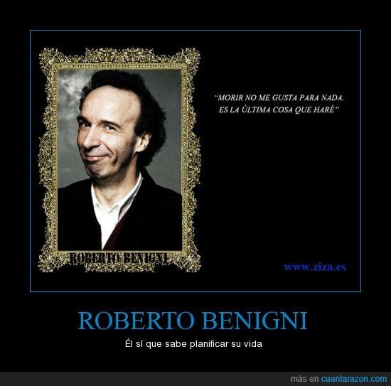 Cuánta Razón Roberto Benigni