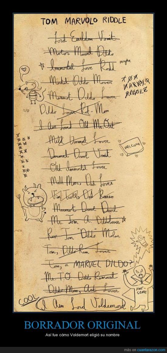 Devil,Harry Potter,I am Lord Voldemort,Marvolo,Mr. Ort,Riddle,Romeo,Se quedó con el peor sin duda,Sorvolo,Tom,Voldemort