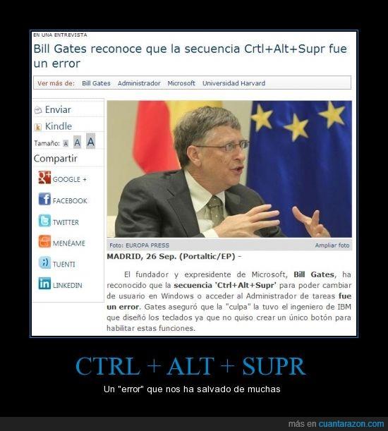 Bill Gates,ctrl + alt + sup,error,Windows