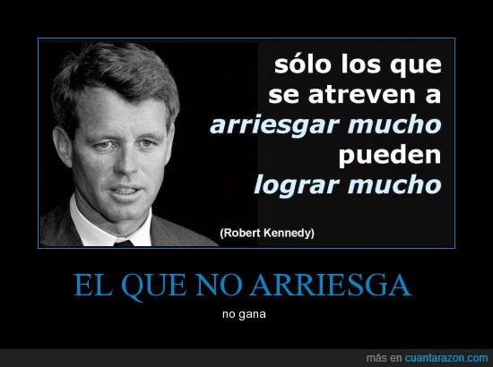 filosofia,Kennedy,Lograr mucho,Robert F. Kennedy