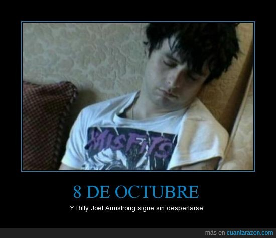 billy joel armstrong,dormir,Green Day,Wake Me Up When September Ends
