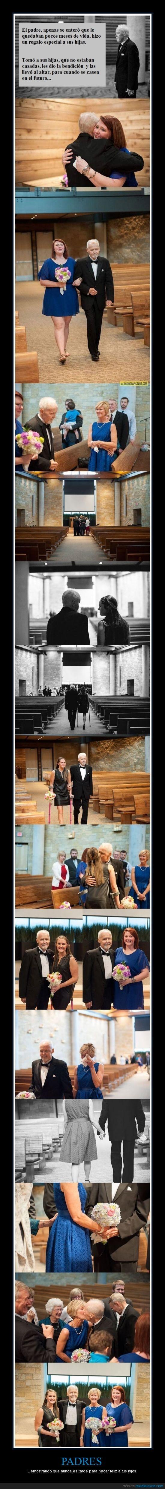 bendicion,boda,enfermedad terminal,hijas,padre,vida