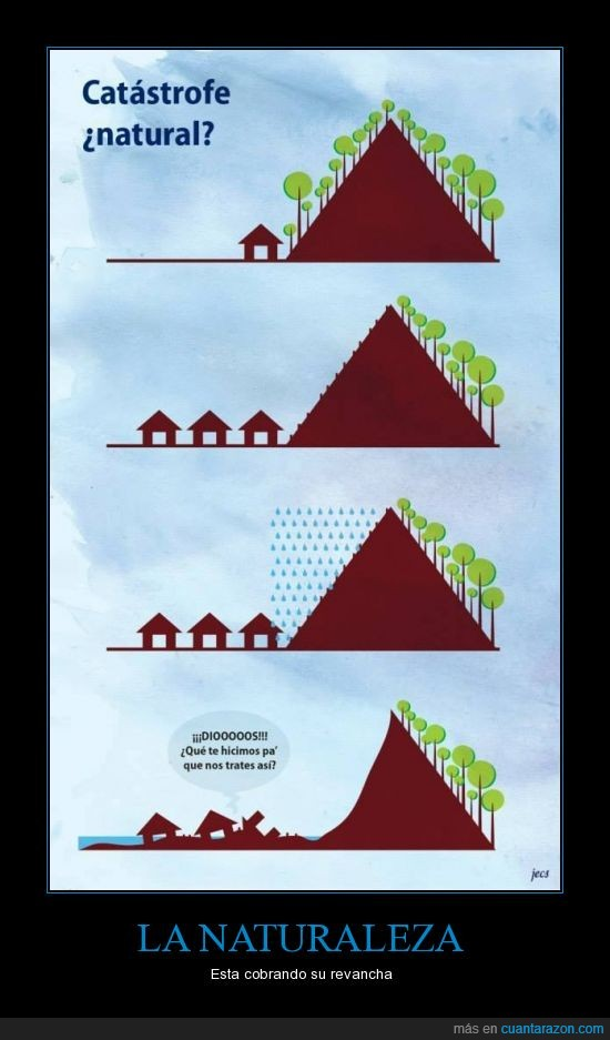 catastrofes,desforestacion,inundaciones