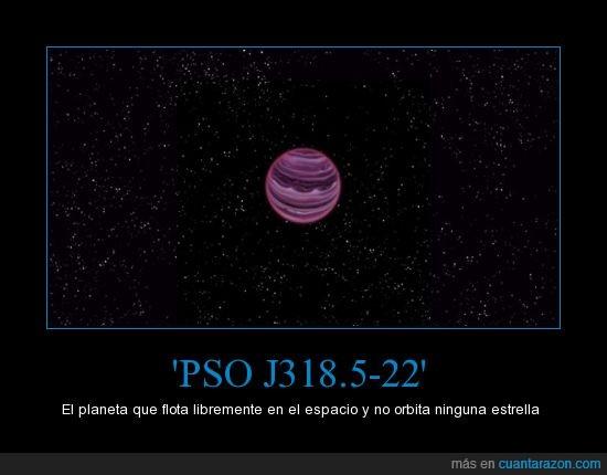 estrella,flota,libremente.,no orbita,PS0 J318.5-22