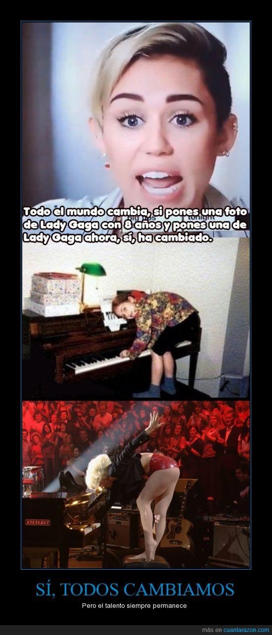 arte,igual,lady gaga,miley cyrus,ocho años,piano,posicion,tocar