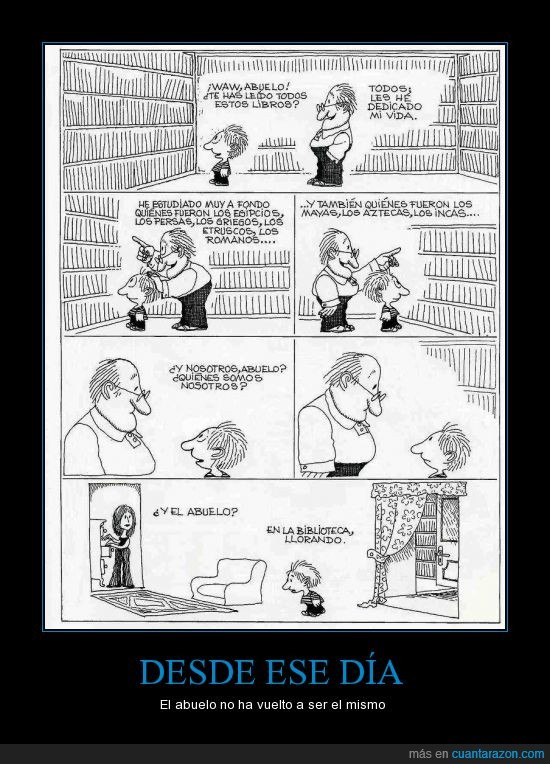 abuelo,biblioteca,depresión,etrusco,interrogante,leer,libros,llorando,maya,nieto,pregunta,quienes somos,romano