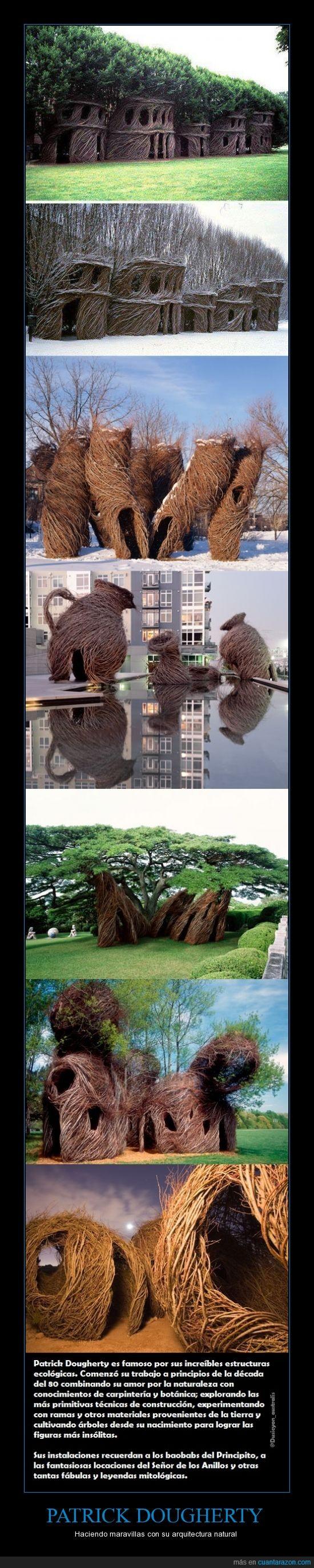 arquitectura natural,el principito,Patrick Dougherty,Señor de los Anillos