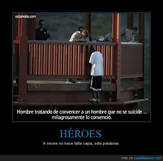 ayudar,capa,hablar,héroe,salvar,suicidio