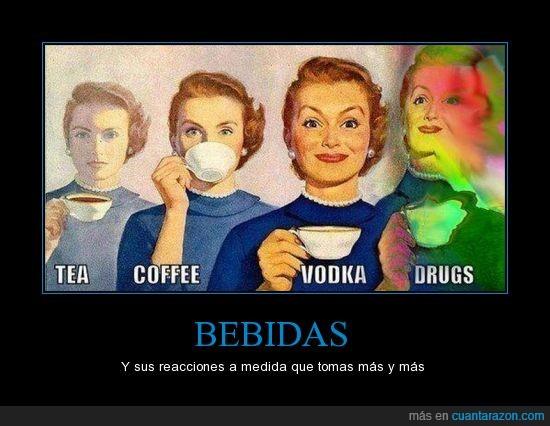 cafe,drogas,te,vodka