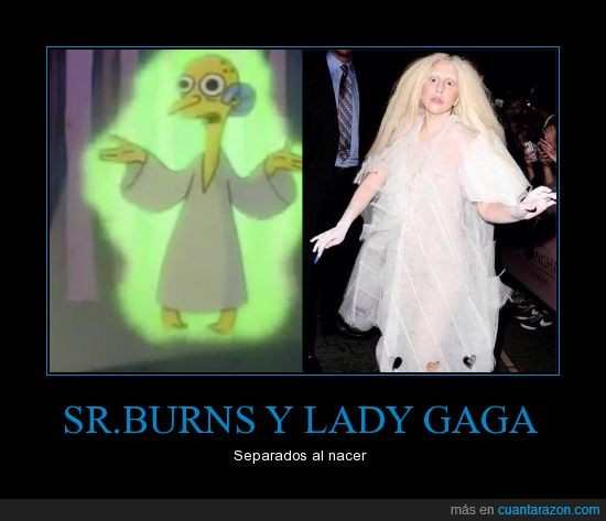 alien,os traigo amooooor,sr. burns lady gaga