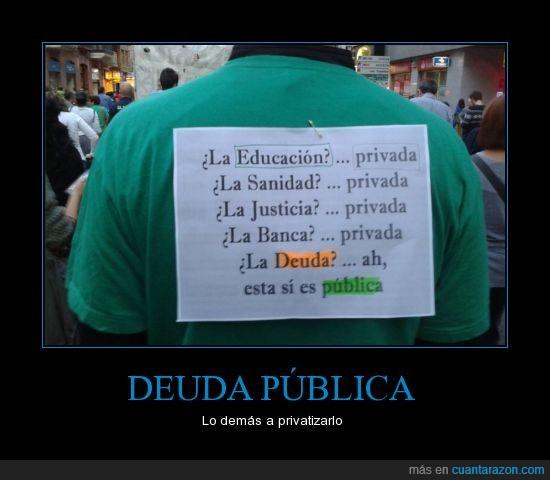 cara duras,deuda pública,solo para lo que les conviene