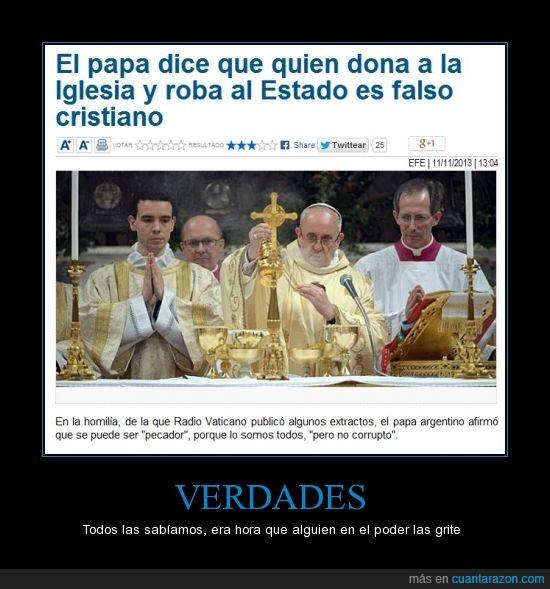 corrupción,falsos cristianos,Francisco,Papa,poder,verdad