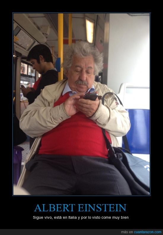 Einstein,gordo,Italia,parecido,rellenito,smartphone,transporte publico