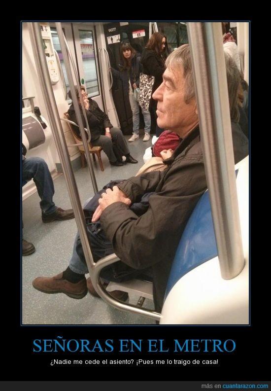 ceder el asiento,metro,señoras,silla,yo me lo guiso yo me lo como