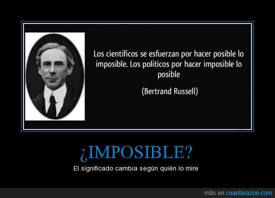 cientificos,cuanta razon,politicos,Russell,sociedad