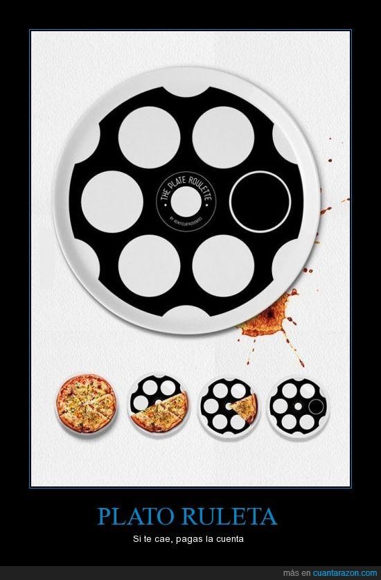 juego,pagar,pizzas,plato,plato ruleta rusa,Ruleta rusa