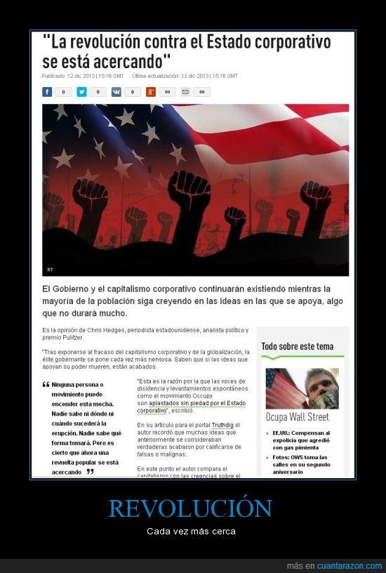 Capitalismo,Estado Corporativo,IDLE No More,OWS,Revolución,Revuelta Popular