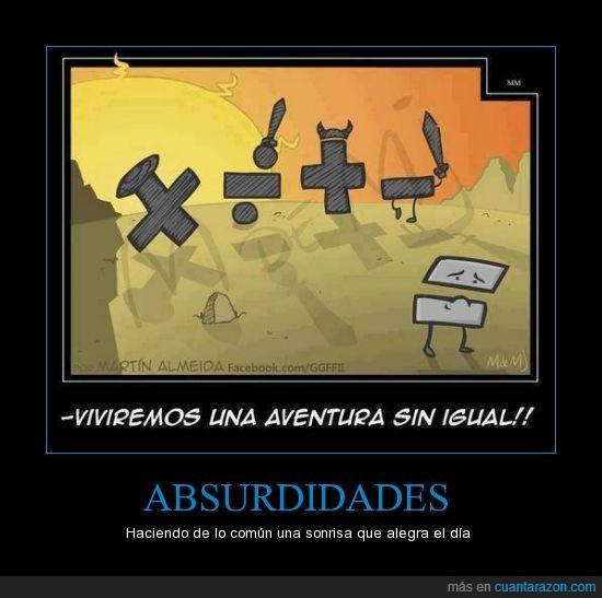 aventura,común,excluir,humor absurdo,matematicas,operacion,sin igual