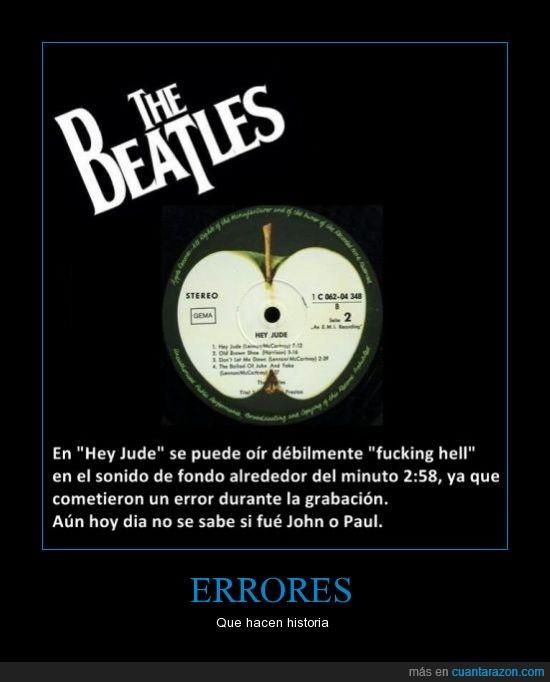 Beatles,error,fcking hell,leyendas,voz