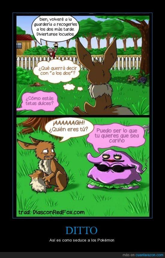 Ditto,Eevee,eres,forma,Pokémon,querer,seducir,ser