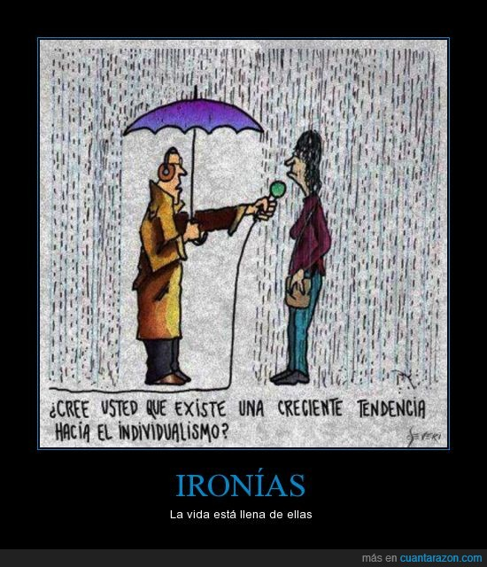 individualismo,ironia,lluvia,mojar,paraguas,postmodernidad,preguntar,reportero,sociedad,tendenvia