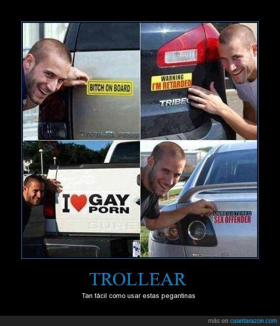 coche,homosexual,offender,troll,trollear,trollface