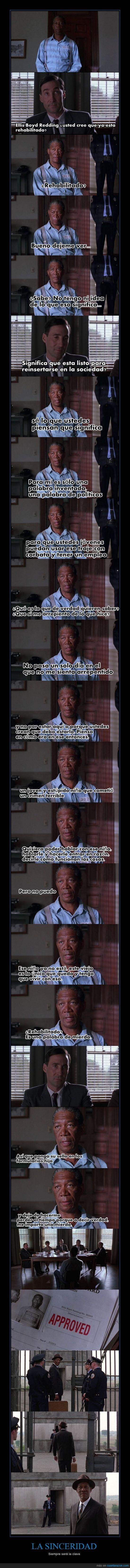 Cadena Perpetua,Morgan Freeman,Sinceridad