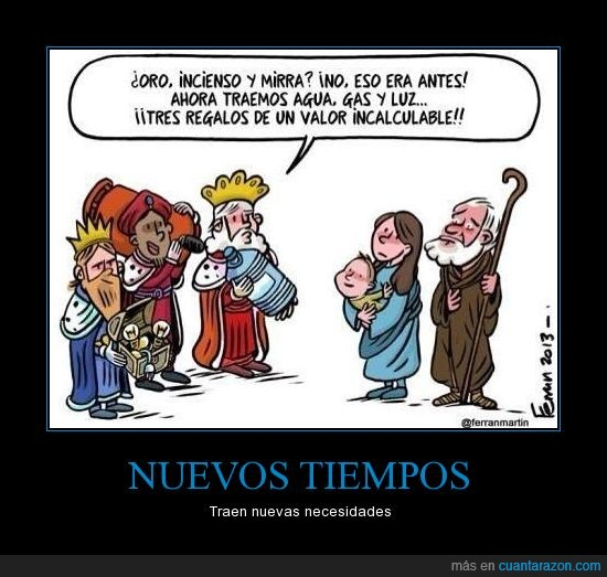 butano,caro,dinero,factura,regalos mas preciosos,Reyes Magos,traer